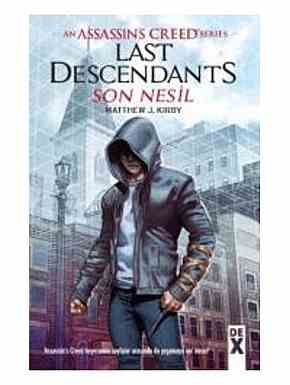 Assassin'Screed Series: Son Nesil-Sc - Matthew J. Kirby